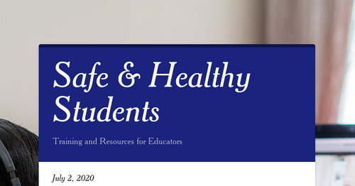 Safe & Healthy Students