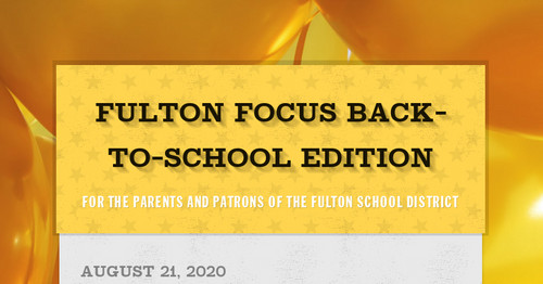 Fulton Focus Back-to-School Edition