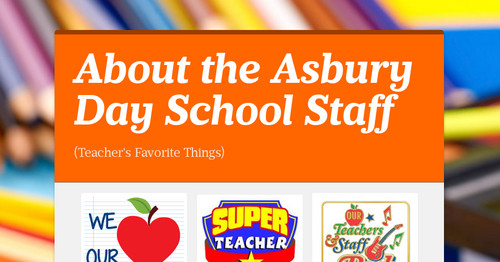 About the Asbury Day School Staff