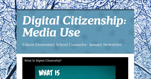 Digital Citizenship: Media Use
