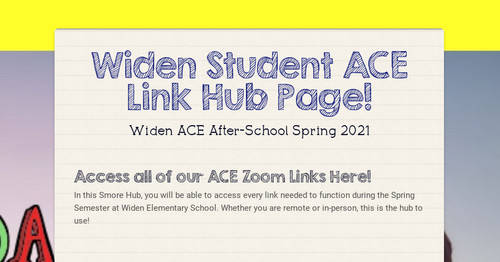 Widen Student ACE Link Hub Page!