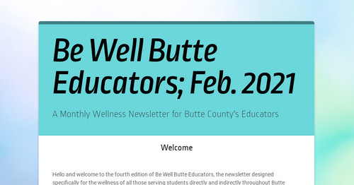 Be Well Butte Educators; Feb. 2021