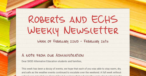 Roberts and ECHS Weekly Newsletter