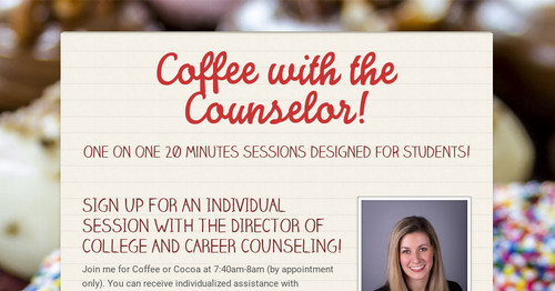 Coffee with the Counselor!