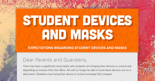 Student Devices and Masks
