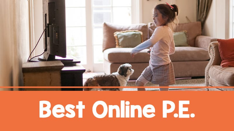 Our Favorite Virtual P.E. Resources to Keep Kids Moving at Home