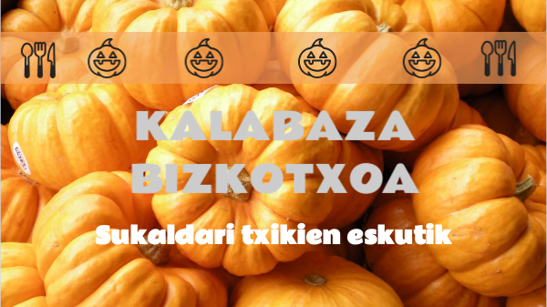 KALABAZA BIZKOTXOA by periodicodigitalperalta on Genial.ly