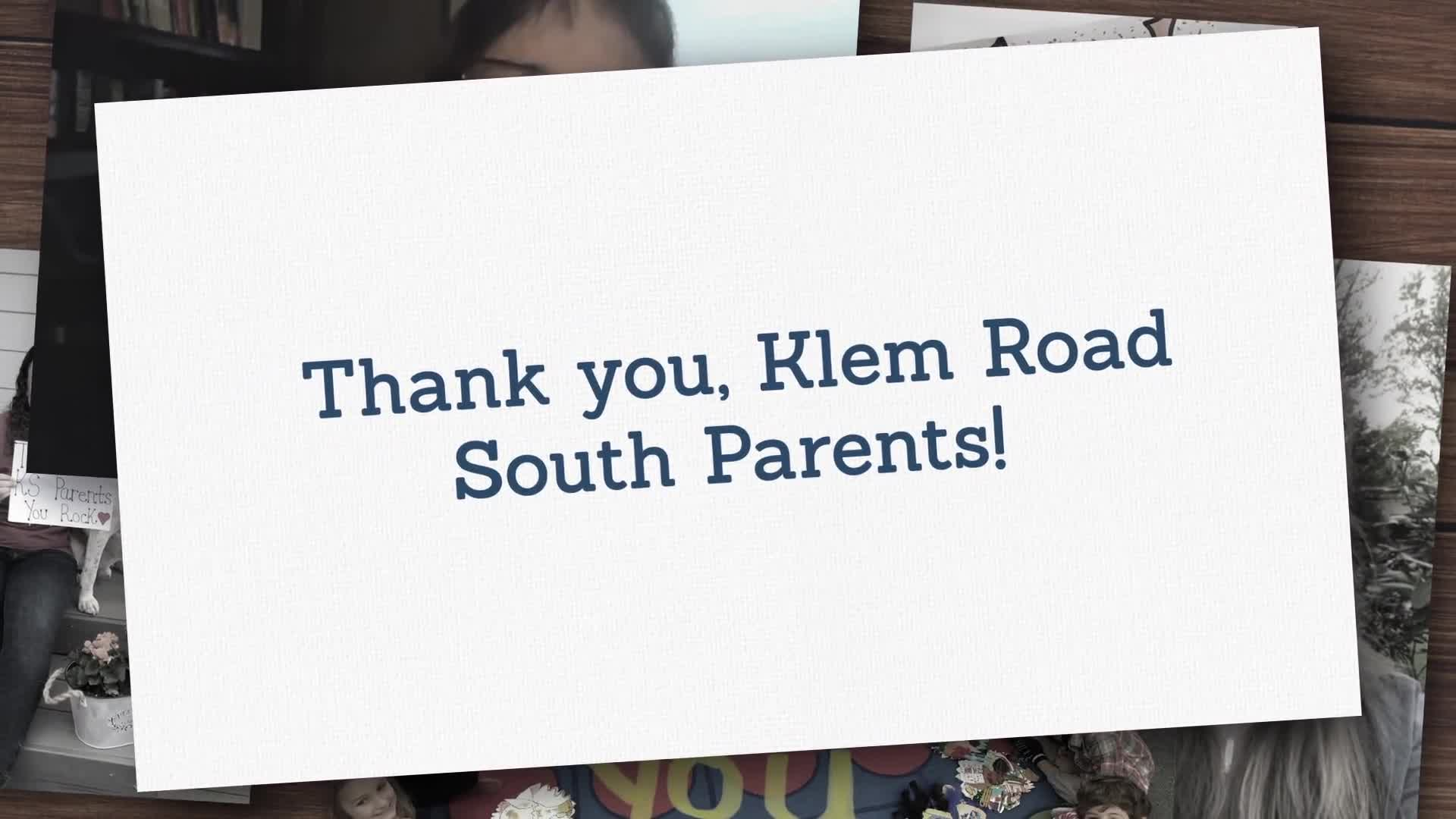 A wonderful Thank you parents! video gift for Klem Road South  - Watch it now!