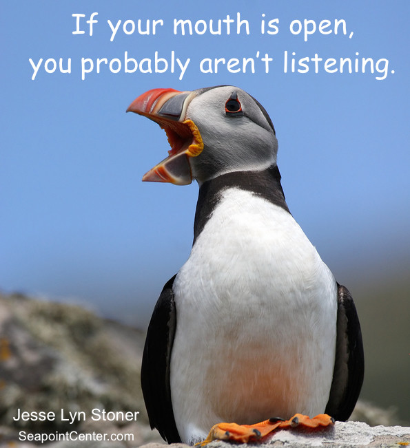 Great Leaders Assume a Listening Attitude - Jesse Lyn Stoner