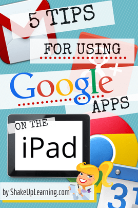 5 Tips for Using Google Apps on the iPad