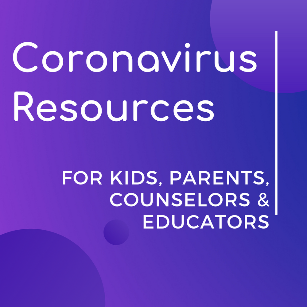 Coronavirus Resources for Kids, Parents and Educators