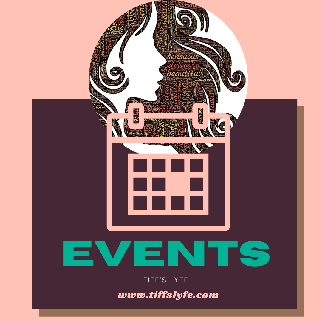 EVENTS  | lyfewtiffany