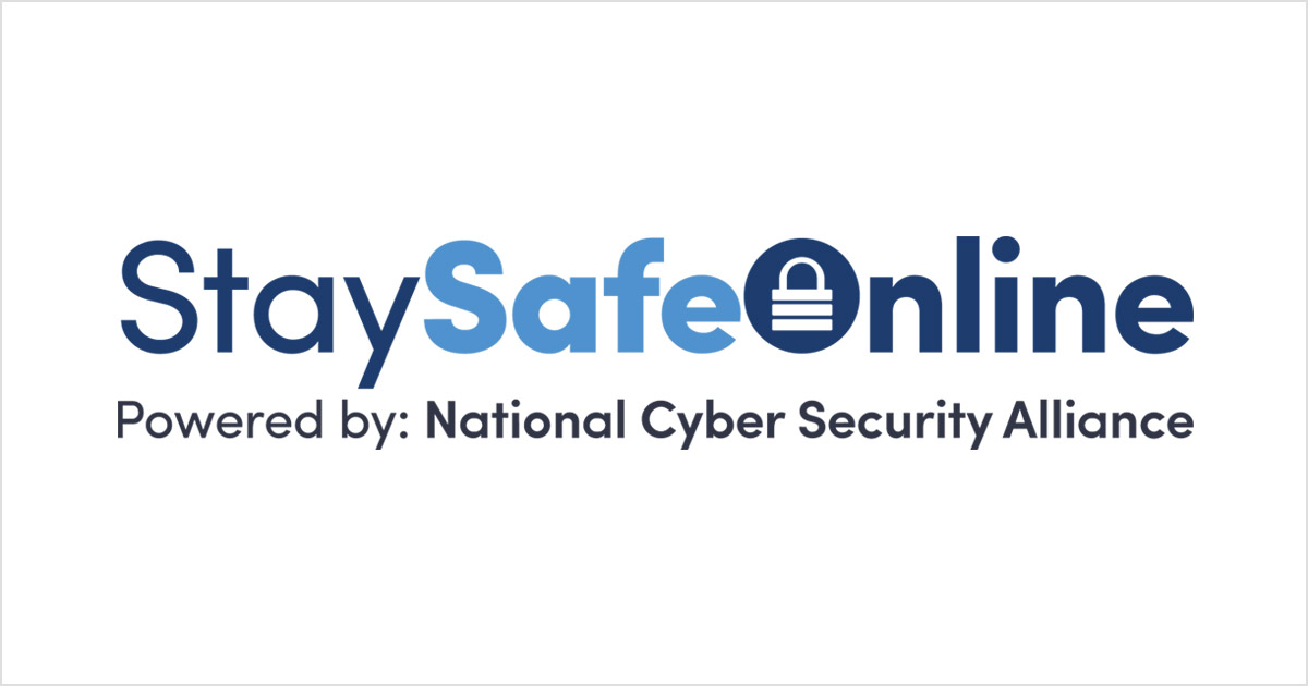 Stay Safe Online – Get Online Safety Resources From the National Cyber Security Alliance