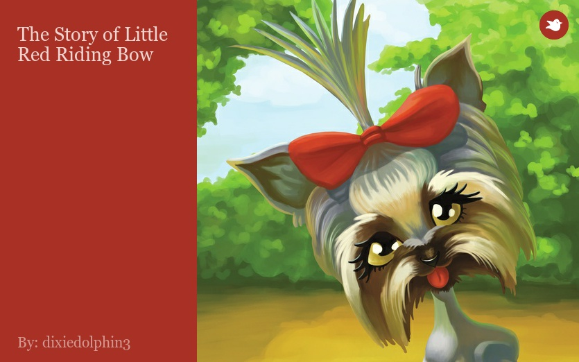 The Story of Little Red Riding Bow by dixiedolphin3 on Storybird