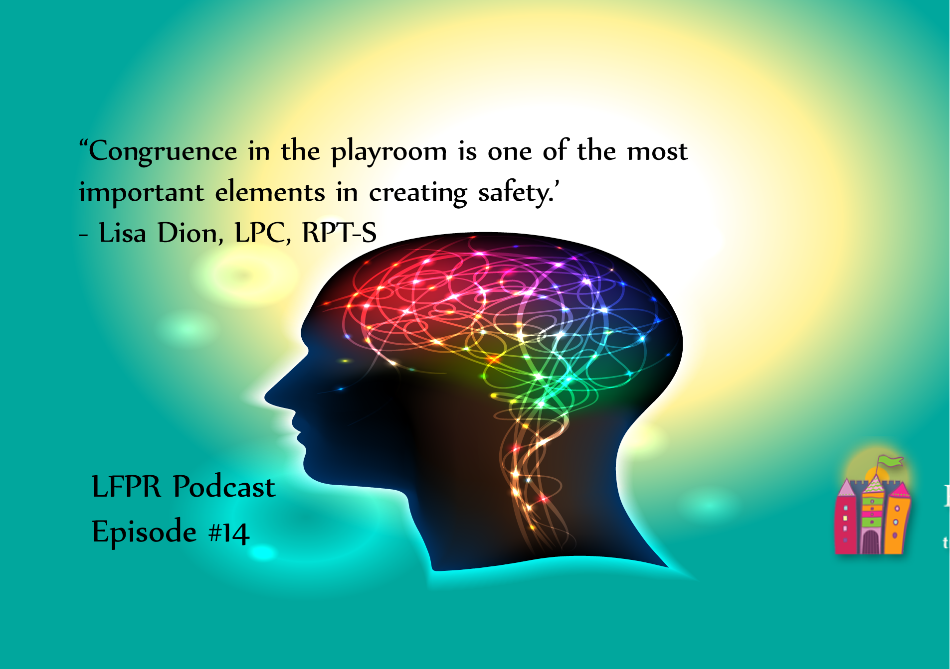 The Four Threats of the Brain - Lessons from the Playroom Podcast
