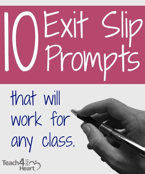 10 Exit Slip Prompts that Will Work for Any Class - Teach 4 the Heart