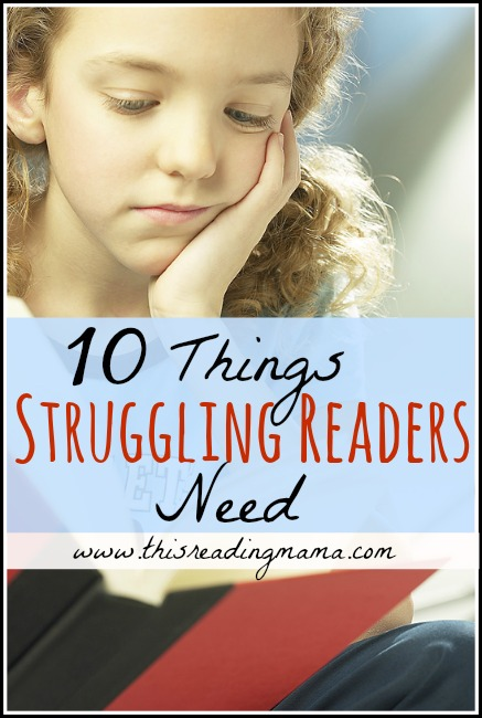 10 Things Struggling Readers Need