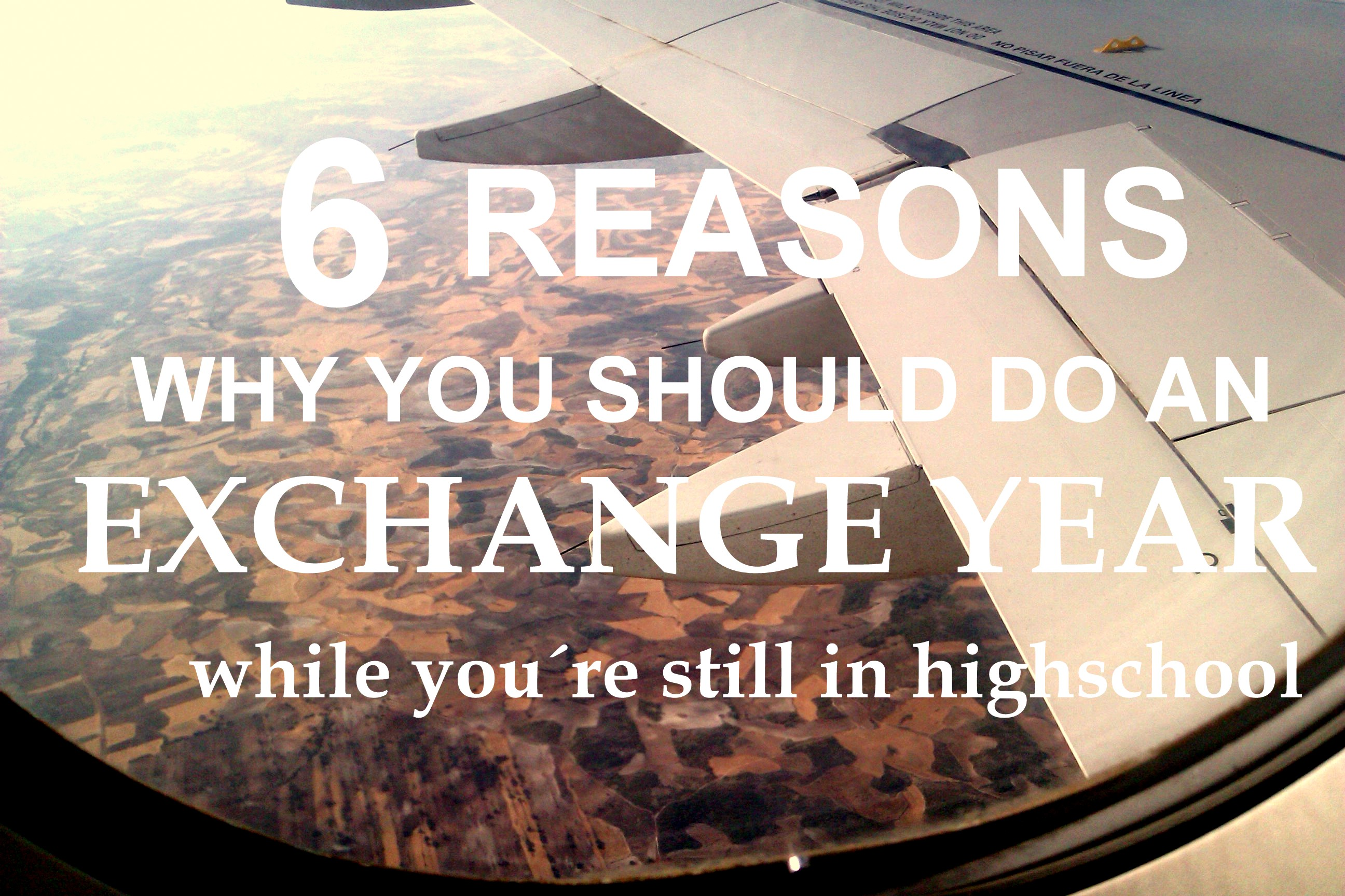 6 reasons why you should do an exchange year when you are still in highschool