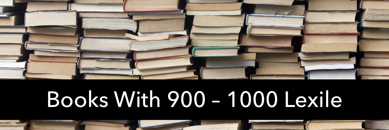 Recommended Books In The 900-1000 Lexile Range