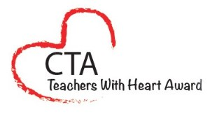 CTA Teachers With Heart Award: Nomination Time