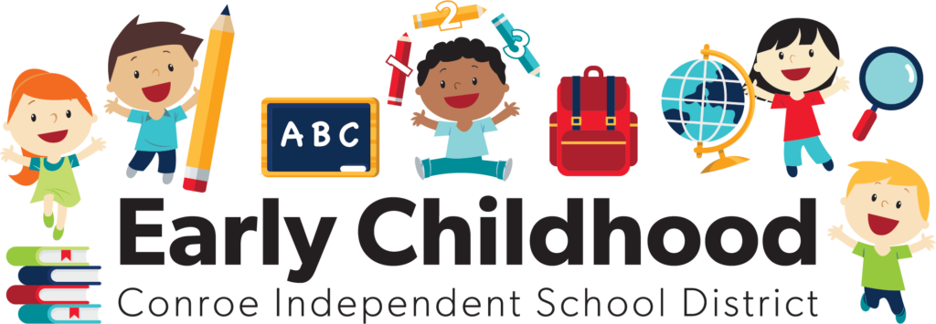 Early Childhood - Conroe ISD