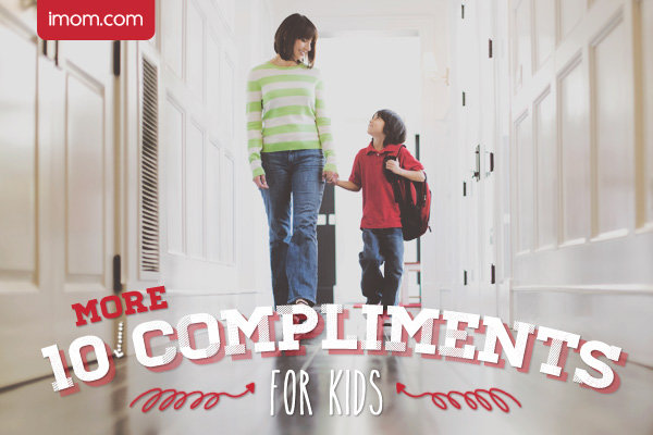 10 More Compliments for Kids - iMom