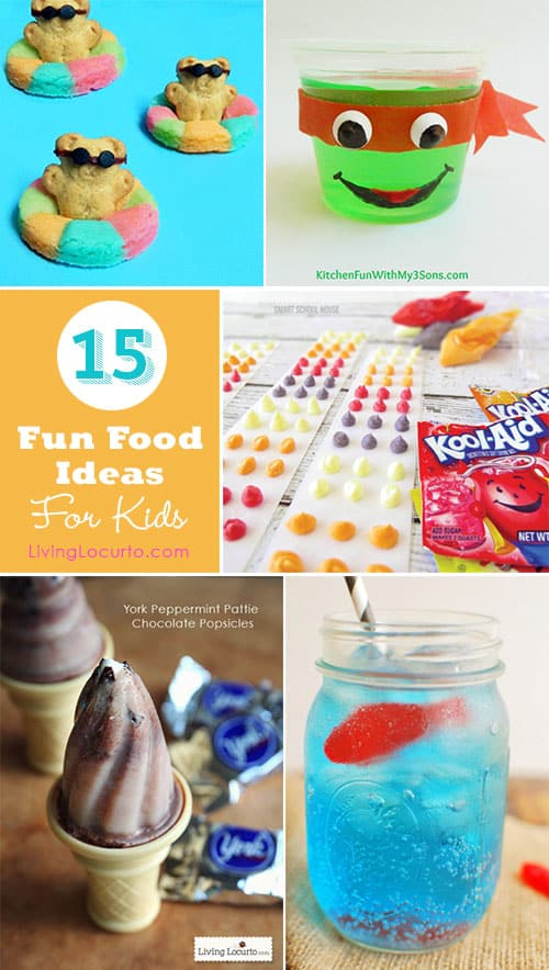 15 Summer Fun Food Ideas For Kids