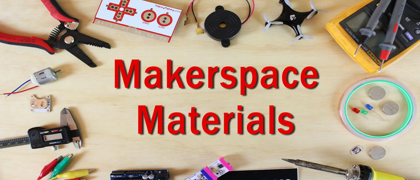 Makerspace / STEM Educational Materials & Products | Makerspaces.com