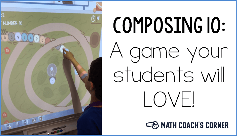 Composing 10 Online Game - Math Coach's Corner