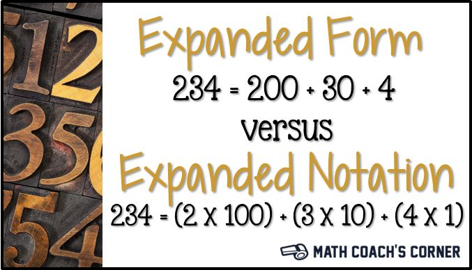 Expanded Form vs Expanded Notation - Math Coach's Corner