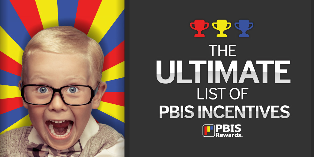 PBIS Incentive Ideas - The Ultimate List