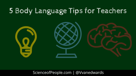 5 Body Language Tips for Teachers - Science of People
