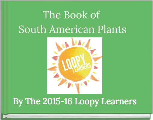 """The Book of South American Plants"" - Free Books & Children's Stories Online 