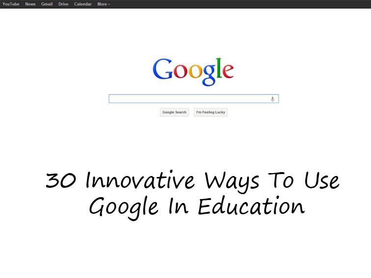 30 Ways To Use Google Search For Critical Thinking In The Classroom