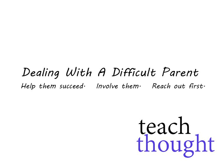 Dealing With A Difficult Parent