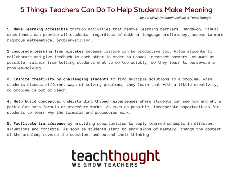 5 Things Teachers Can Do To Help Students Make Meaning -