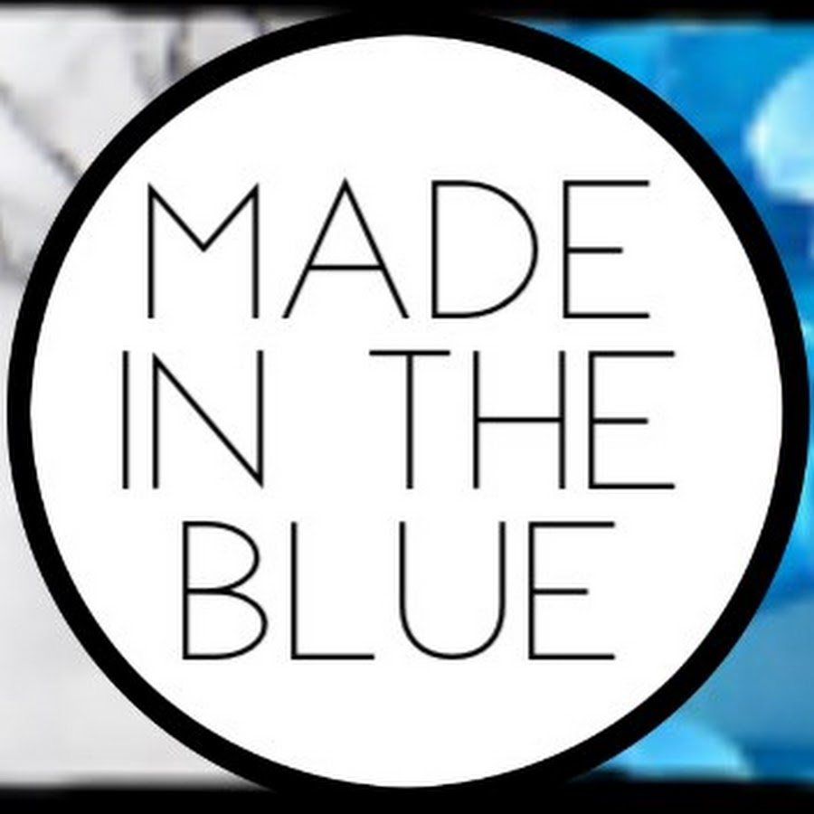 Made In The Blue